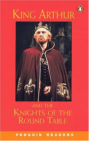 king arthur and the knights of the round table level 2 penguin readers
