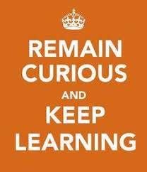 Remain-curious-and-keep-learning.jpg via Relatably.com