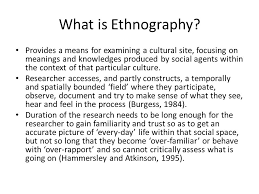 visual ethnography the example of educational institutions ppt  what is ethnography