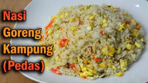 Kumpulan resep nasi goreng 1. Resep Nasi Goreng Kampung Pedas How To Make Fried Rice Kampung Spicy Masakmasak12 Youtube