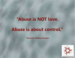 Domestic Violence Survivor Quotes Abuse is not love Abuse is about control Domestic violence 31