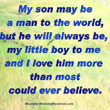 My Son Is My World Quotes Awesome My Sons Quotes Mairuanzhu