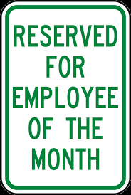 Emploee Of The Month Reserved Employee Of The Month Sign
