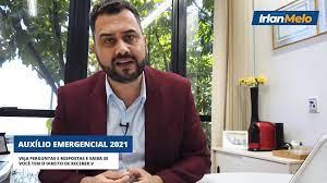 Irlan Melo - Auxílio Emergencial 2021