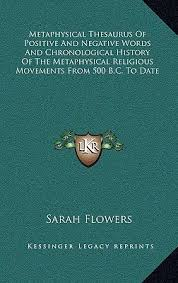 Chronological Words Metaphysical Thesaurus Of Positive And Negative Words And