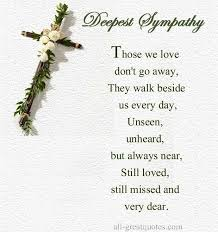 Christian Condolences Quotes Best Of Deepest Sympathy Quotes Loved Ones Bing Images GONE BUT NOT
