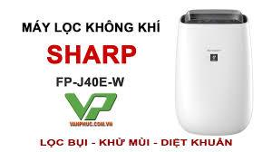 Máy lọc không khí Sharp FP-J40E-W Sản xuất tại Thái Lan - YouTube