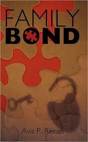 Family Bond by Avis P. Raines, Paperback | Barnes & Noble®