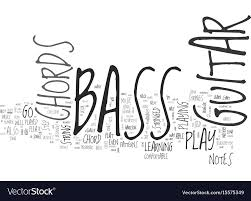 Basic Bass Chords Be One With Your Bass Guitar Chords Text Word Vector Image