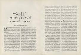 on self respect joan didion s essay from the pages of vogue on self respect joan didion s 1961 essay from the pages of vogue fhlurs