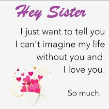 Sister Love Quotes Adorable I Love You Sister And Quotes Believe Me I Love You Sister Is A Line