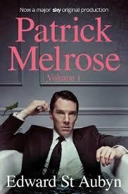 <b>Patrick Melrose Volume 1</b> : Edward St <b>Aubyn</b> : 9781509897681