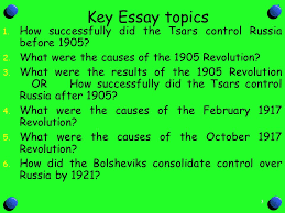 what was the cause of the revolution ppt video online  key essay topics how successfully did the tsars control russia before 1905 what were the causes