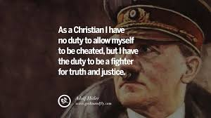 Hitler Christianity Quotes Best of 24 Adolf Hitler Quotes On War Politics Nationalism And Lies