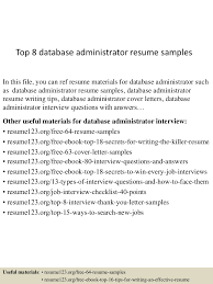 Top8databaseadministratorresumesamples 150424221401 Conversion Gate02 Thumbnail 4 Jpg Cb 1429931683