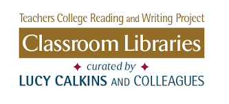 Teachers College And Lucy Calkins Classroom Libraries