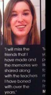 Yearbook Quotes Best These High Schoolers Got Away With The Most Inappropriate Yearbook