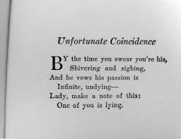 UNFORTUNATE COINCIDENCE by Dorothy Parker.