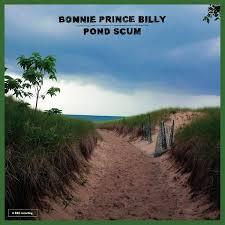 "Bonnie ""Prince"" Billy: Pond Scum Album Review   Pitchfork"