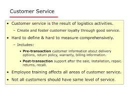 Define Customer Service Ppt Chapter 4 Logistics Customer Service Powerpoint