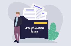 How To Write An Exemplification Essay Guide With Examples