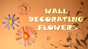Small Picture Diy Wall Decoration With Flowers Home Decorating Ideas Children