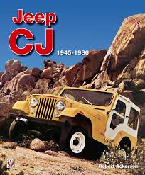 Jeep Cj 1945 1986 Ebook By Robert Ackerson Rakuten Kobo