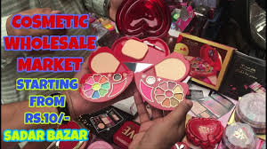 cosmetic whole market at very makeup kit and cosmetic s teliwara sadar bazar my exciting vlogs