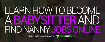 Find Babysitting Jobs In Your Area Legit Babysitting Apps Finding Nanny Jobs Online Scam