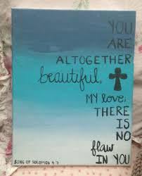 bible verse painted on canvas love this verse song of solomon  bible verse painted on canvas love this verse song of solomon 4 7