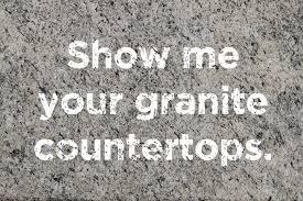 show me your granite countertops