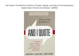 Quotes Maker Interesting And I Quote The Definitive Collection Of Quotes Sayings And Jokes