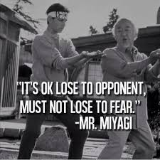Karate Kid Quotes Best Quote From MrMiyagi Karate Kid Wise Man Once Said