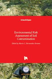 Environmental Risk Assessment Of Soil Contamination How To Link