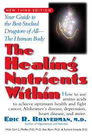the healing nutrients in facts findings and new research on the healing nutrients in facts findings and new research on amino acids eric r braverman 9781591200376 amazon com books