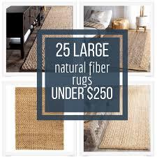 25 large natural fiber rugs like jute and sisal for under 250 dollars