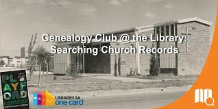 Church Genealogy Genealogy Club The Library Searching Church Records At