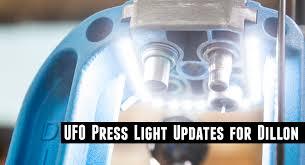 Dillon Press Light Ufo Led Press Light Updates For Dillon Ultimate Reloader