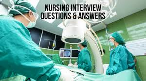 nursing interview questions and answers best companies az top nursing interview questions