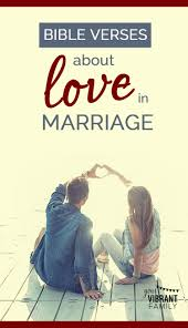 8 Bible Verses About Love In Marriage Free Love Bible Study
