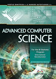 advanced computer science for the ib diploma program express  advanced computer science for the ib diploma program course