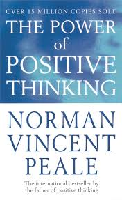 The Power Of Positive Thinking: Norman Vincen Peale: 9780091906382 ...