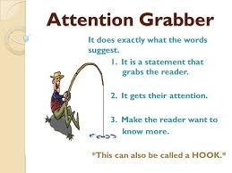 attention grabber it does exactly what the words suggest it is  1 attention grabber it does exactly what the words suggest