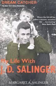 Dream Catcher Salinger Dream Catcher A Memoir by Margaret A Salinger 2
