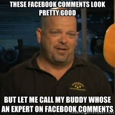 these facebook comments look pretty good but let me call my buddy ... via Relatably.com