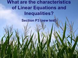 1 what are the characteristics of linear equations
