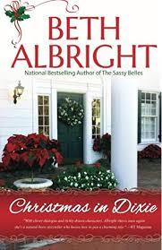 Christmas In Dixie: Albright, Beth: 9780991369836: Amazon.com ...