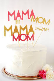 Happy Mothers Day Diy Mom Cake Mothers Day Diy Mothers Day Cake