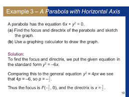 18 example 3 a parabola with horizontal axis a parabola has the equation 6x