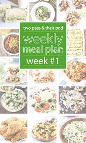 weekly meal planning for two weekly meal plan two peas their pod